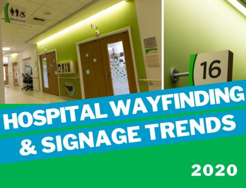 Hospital Wayfinding & Signage Trends for 2020